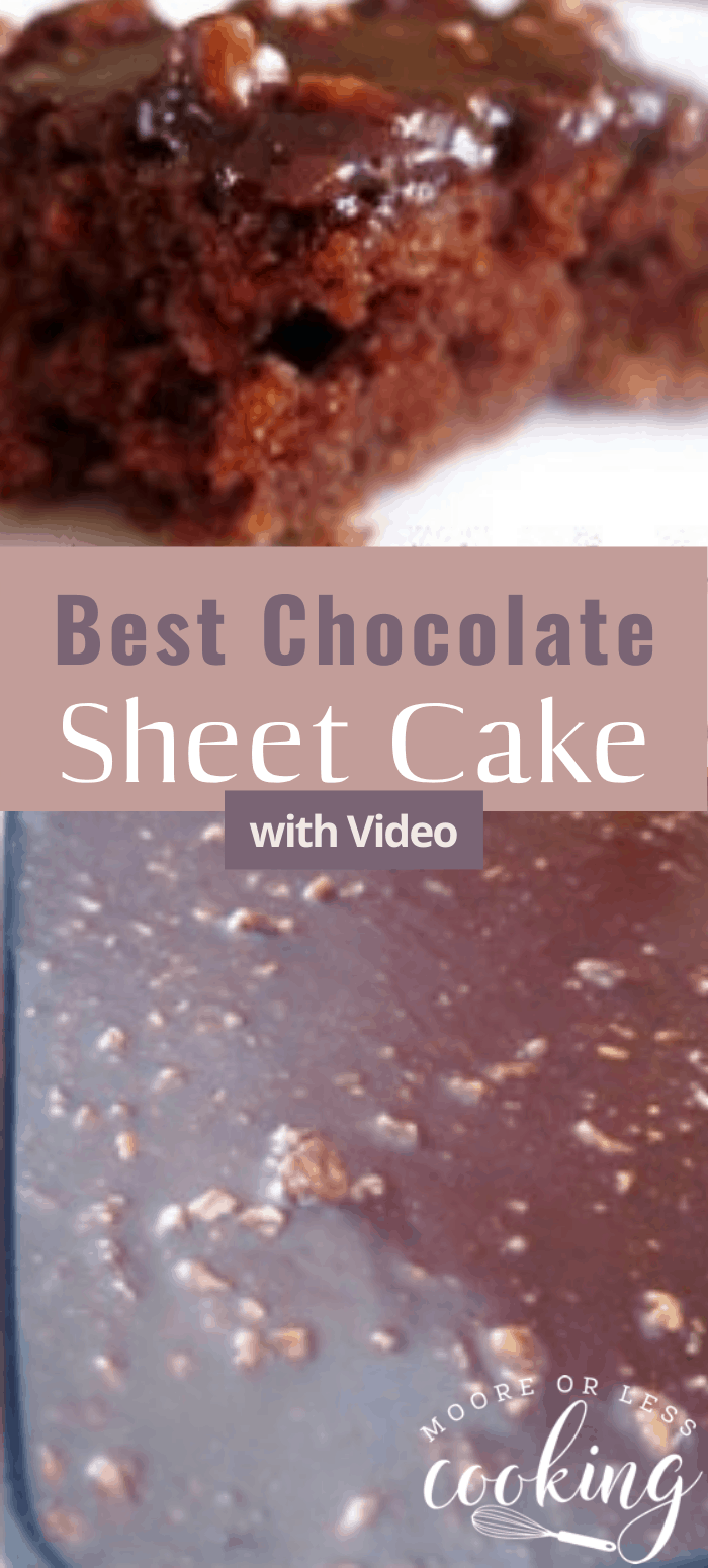 Best Chocolate Sheet Cake~ The most incredible chocolate cake ever! #chocolatecake #sheetcake #dessert #recipes #mooreorlesscooking via @Mooreorlesscook