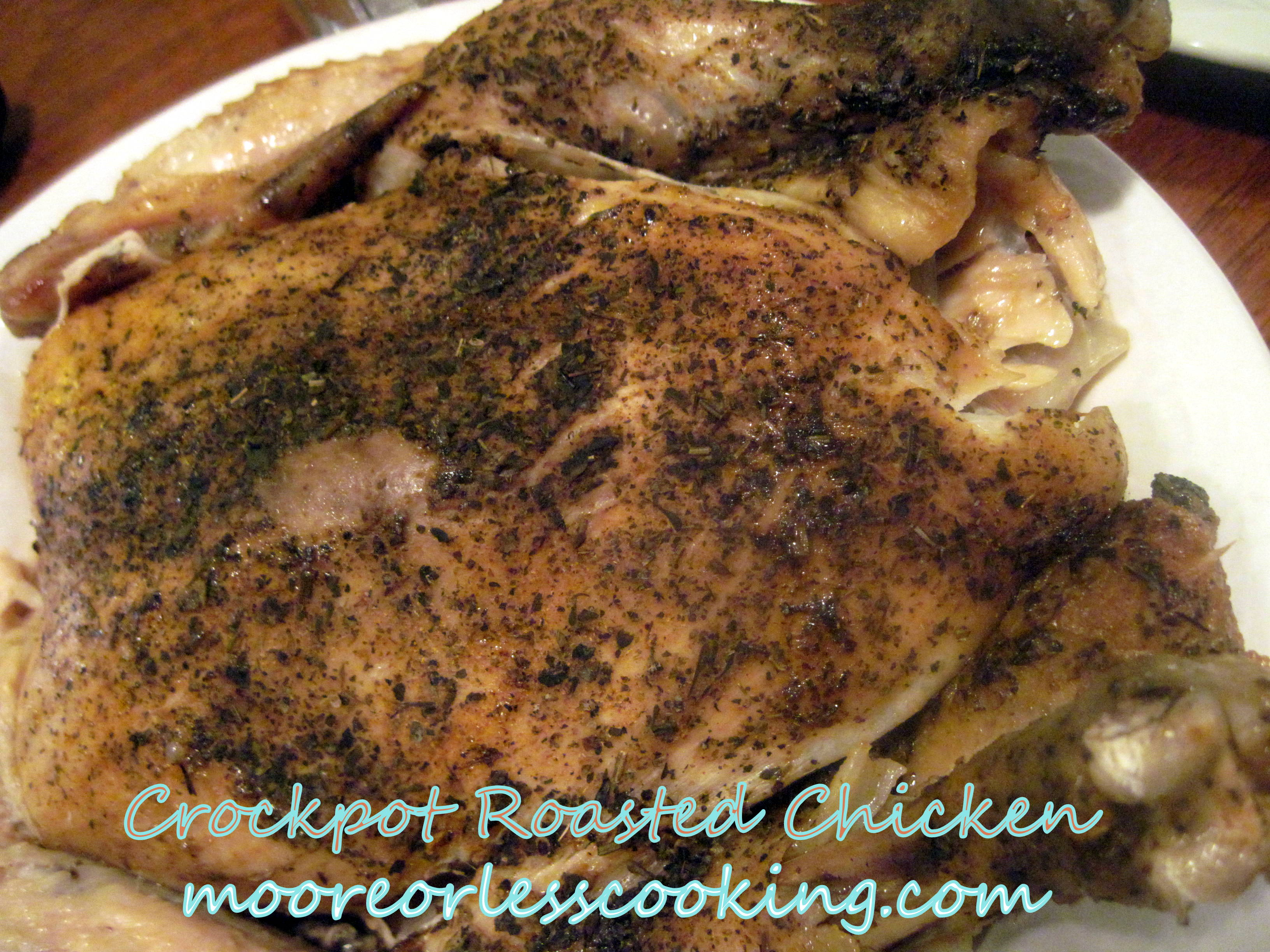 CROCKPOT ROASTED CHICKEN