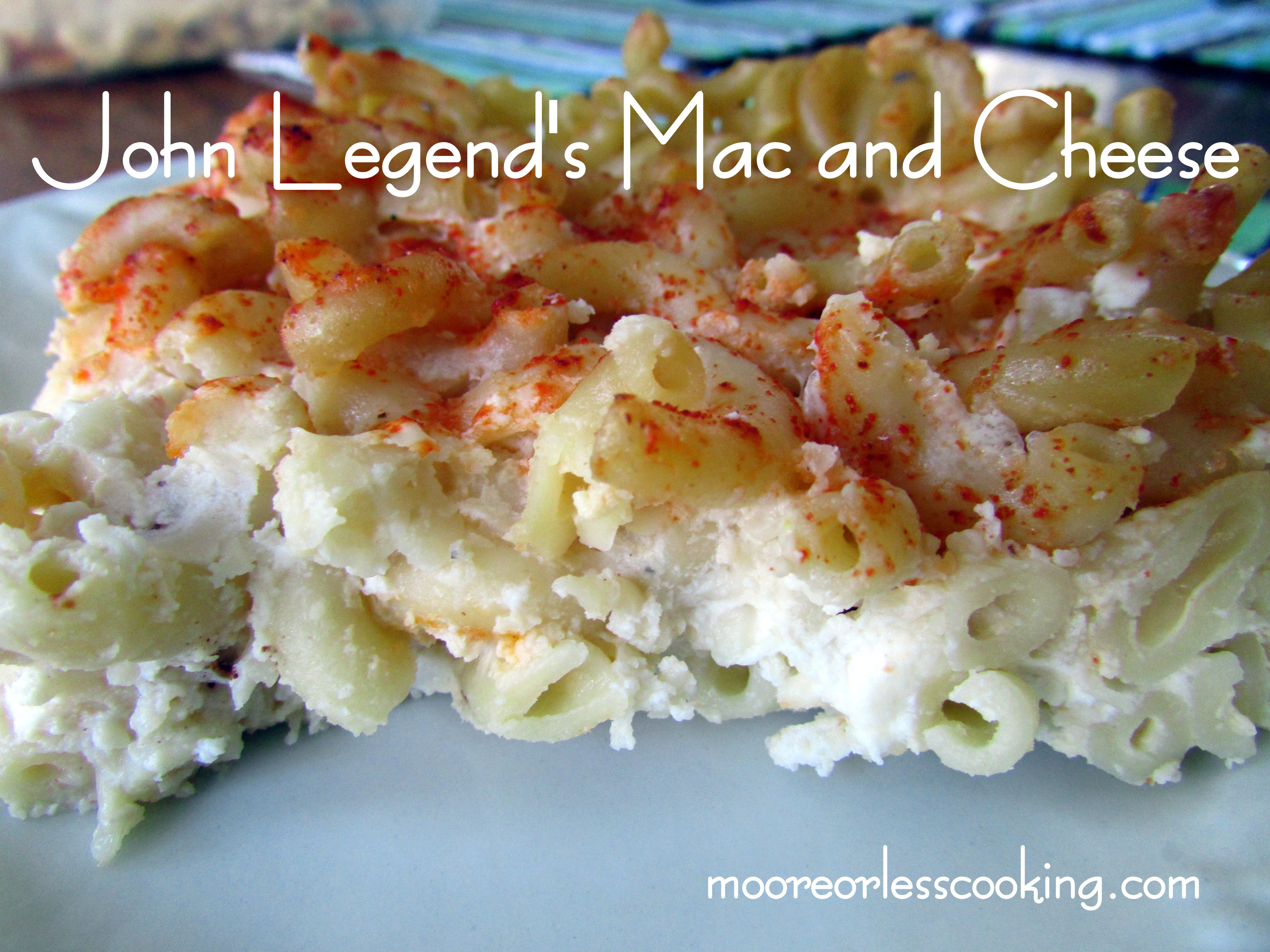 John Legend S Mac And Cheese Moore Or Less Cooking