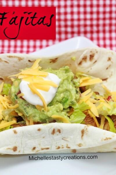Chicken Fajitas | Michelle's Tasty Creations