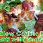 SLOW COOKER BAKED ZITI WITH SAUSAGE