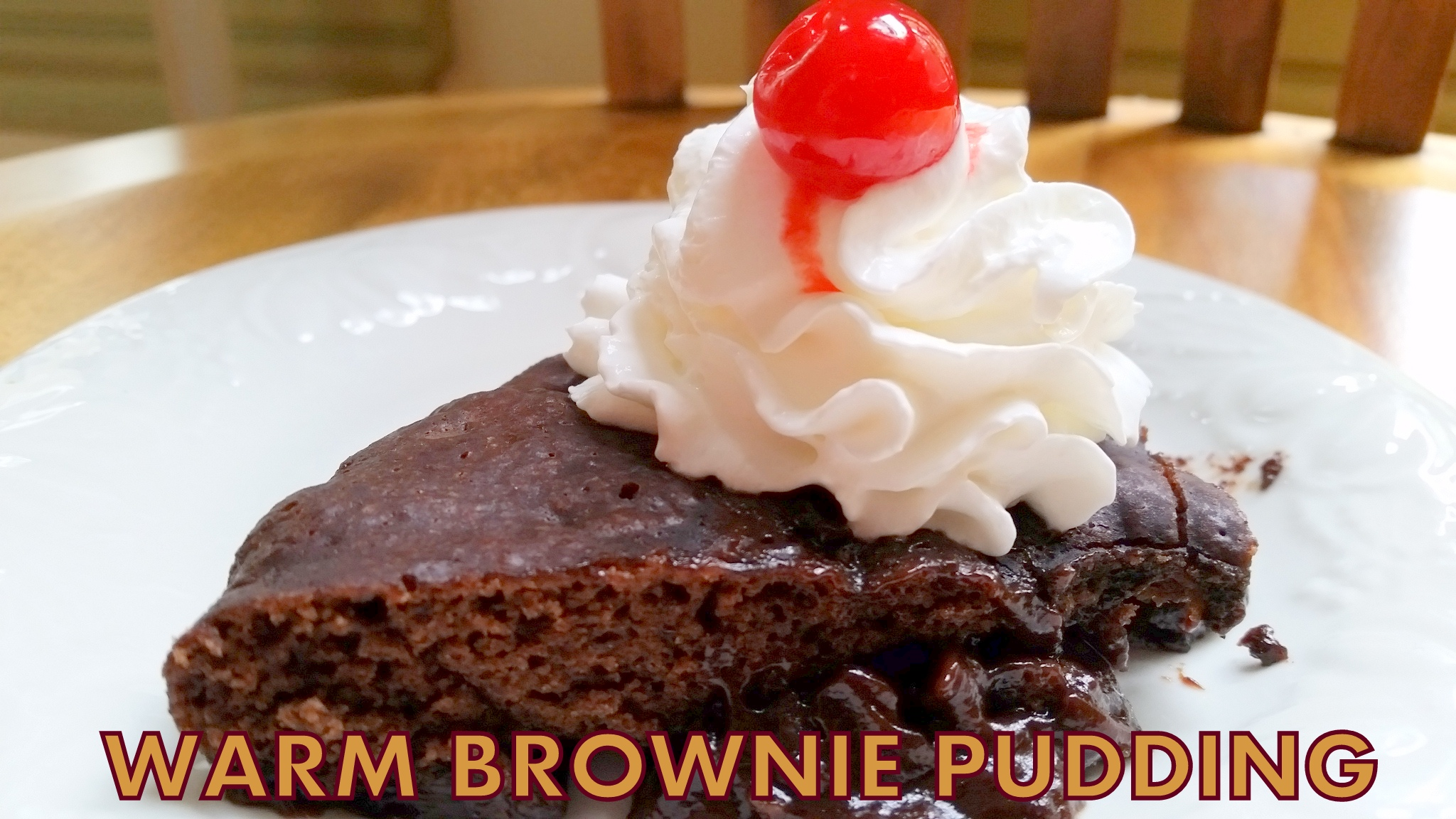 WARM BROWNIE PUDDING