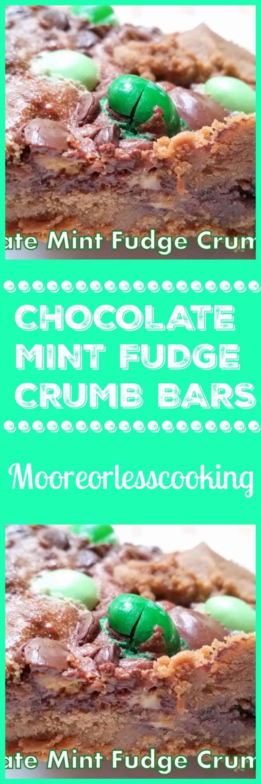 Chocolate Mint Fudge Crumb Bars. #dessertbar #chocolate #mint #mooreorlesscooking via @Mooreorlesscook