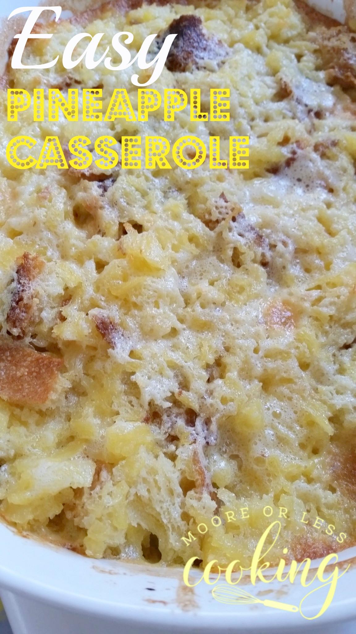 Easy Pineapple Casserole