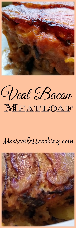 Veal Bacon Meatloaf