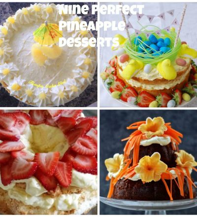 9 Perfect Pineapple Desserts!