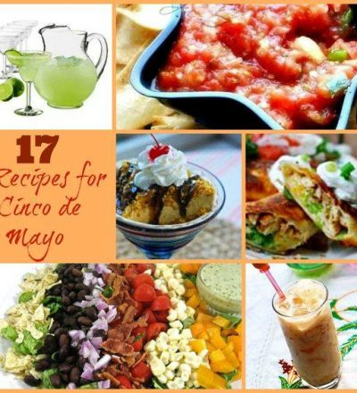 17 Savor the Flavor Recipes for Cinco De Mayo!