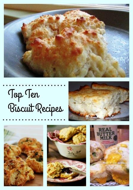 Top Ten Biscuit Recipes