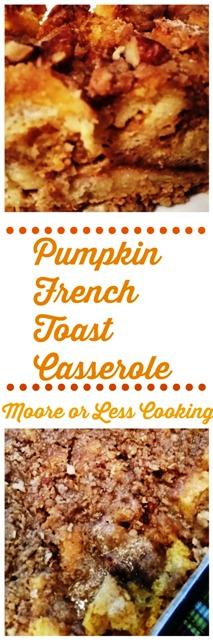 Pumpkin French Toast Casserole