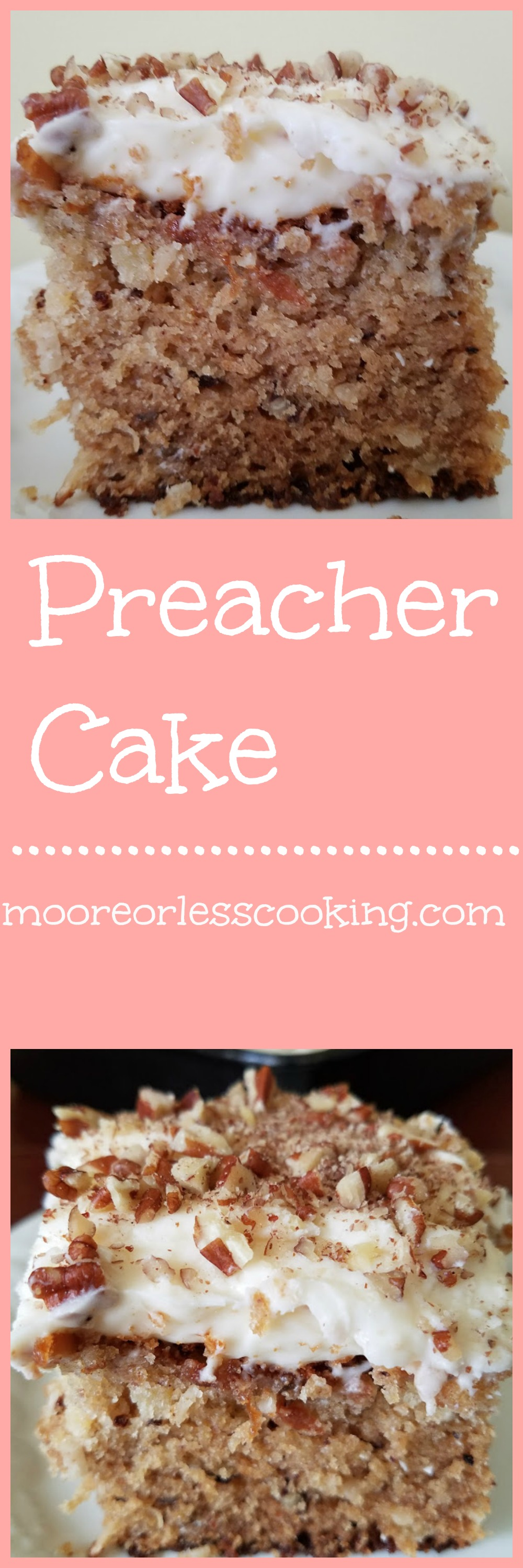 Preacher Cake Moore Or Less Cooking