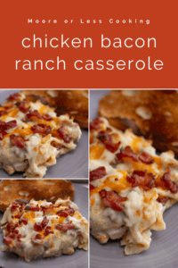 pin 3 images chicken bacon ranch casserole