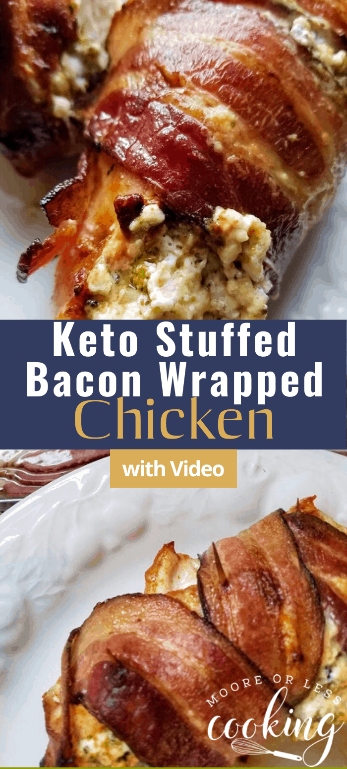 Keto Stuffed Bacon Wrapped Chicken & Video via @Mooreorlesscook
