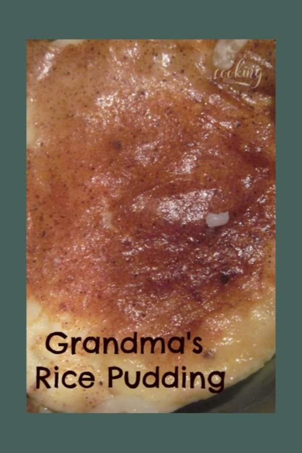 Grandma\'s Rice Pudding & Video - Moore or Less Cooking