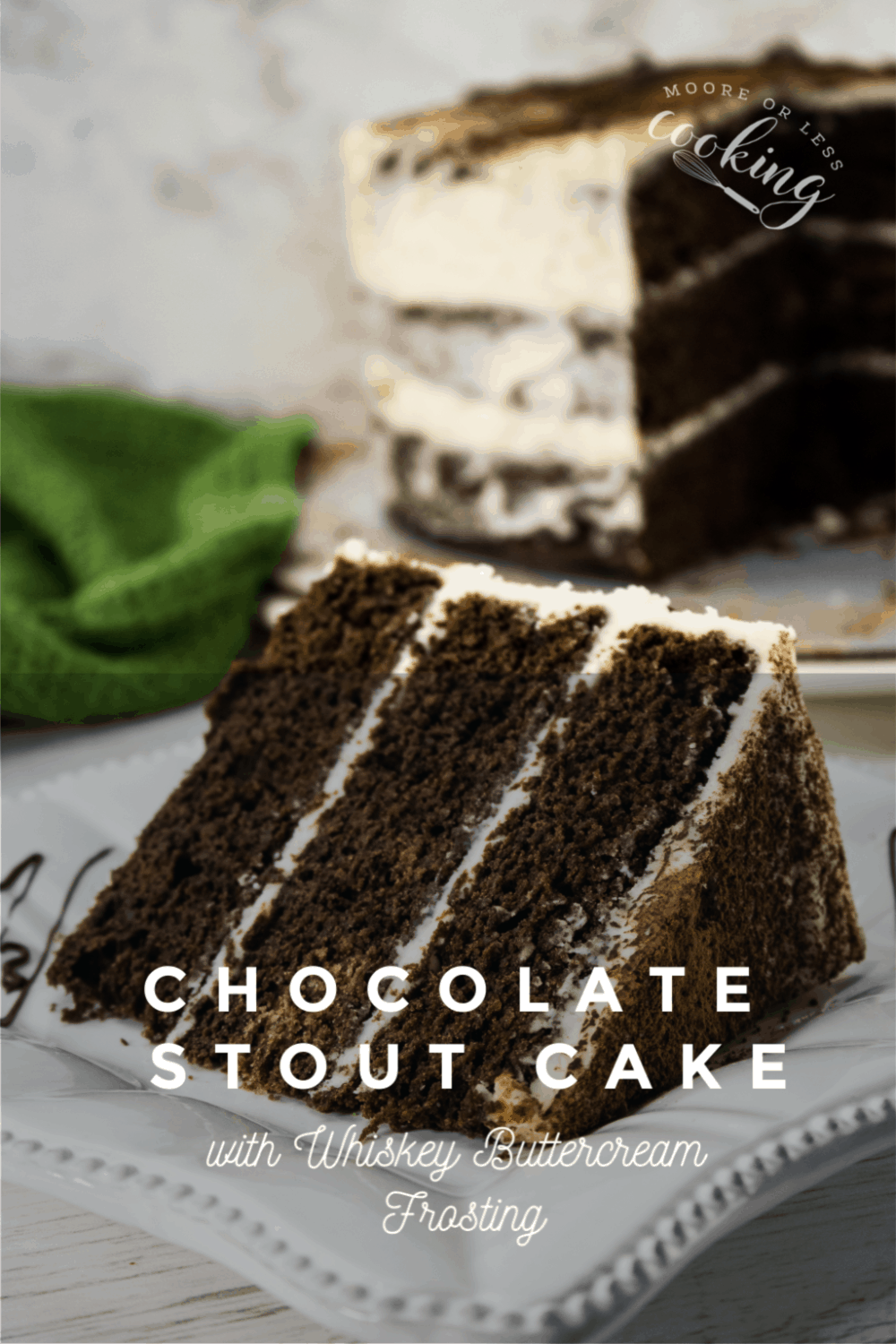 Chocolate Stout Cake with Whiskey Buttercream Frosting. An incredibly decadent dessert for St. Patrick's Day or any day. #chocolatecake #cake #dessert #mooreorlesscooking #chocolatestoutcake #pretty #delicious via @Mooreorlesscook