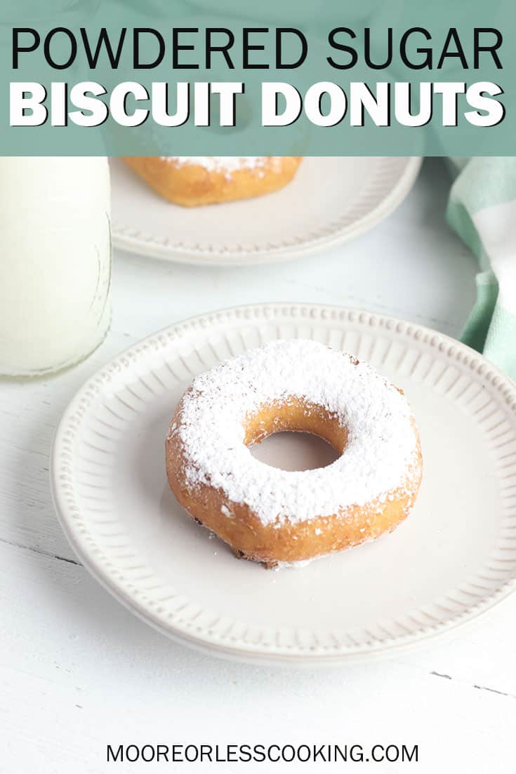 Powdered Sugar Biscuit Donuts. This simple donut recipe is one of the easiest ways to make your own donuts and you only need three ingredients to make them! #mooreorlesscooking #donuts #doughnuts #3ingredients #baking #recipes #dessert #sugar #powderedsugar #easyrecipe via @Mooreorlesscook