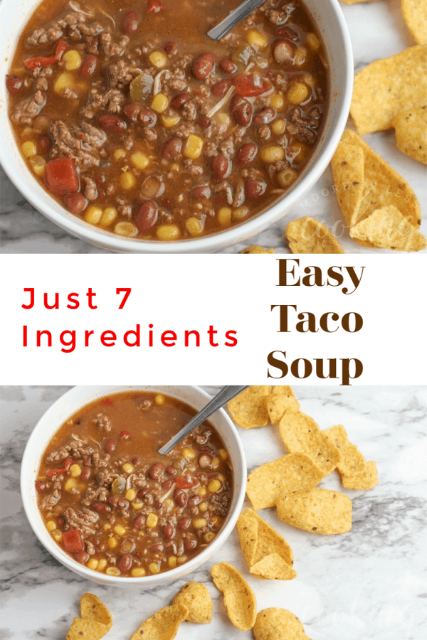 Easy Taco Soup~ Only 7 ingredients! Simple ingredients make this delicious Taco Soup. Have it on the table in a little more than an hour. This recipe has similar ingredients to chili but is filled with all the favorites you'd get in a taco. #easytacosoup #tacosoup #mooreorlesscooking via @Mooreorlesscook