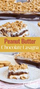 Peanut Butter Chocolate Lasagna