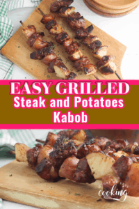 Steak and Potatoes Kabob