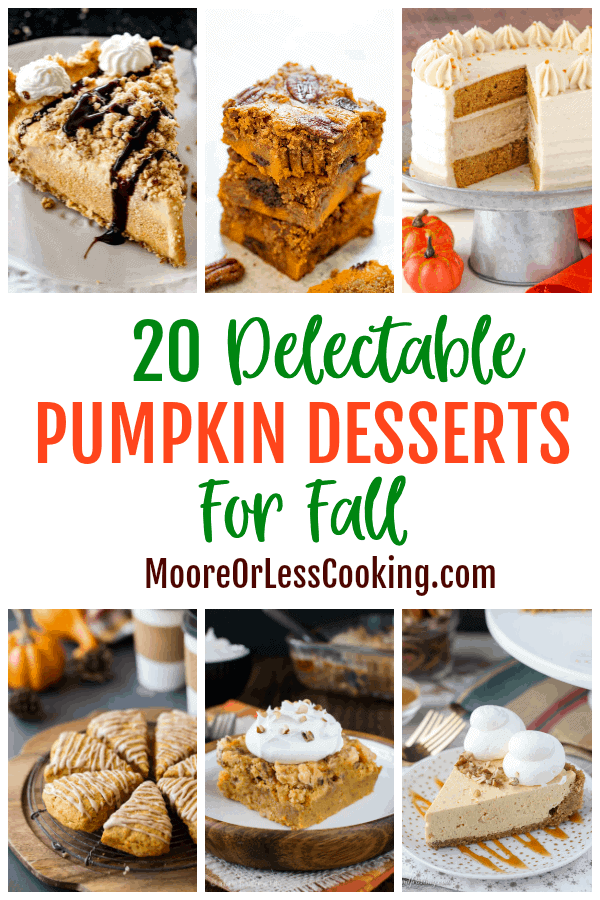 20 Delectable Pumpkin Desserts For Fall via @Mooreorlesscook