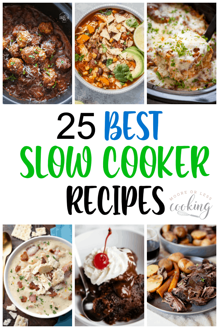 Save time and effort in the kitchen with these 25 best slow cooker recipes that will earn you rave reviews from your friends and family. via @Mooreorlesscook