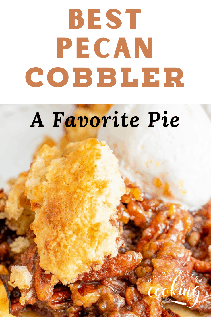 Pecan Cobbler is just like an amazing pecan pie that only takes half the time to bake. With it's ooey-gooey, deliciously sweet pecan filling and it's super easy biscuit crust, it will be your favorite holiday dessert! via @Mooreorlesscook