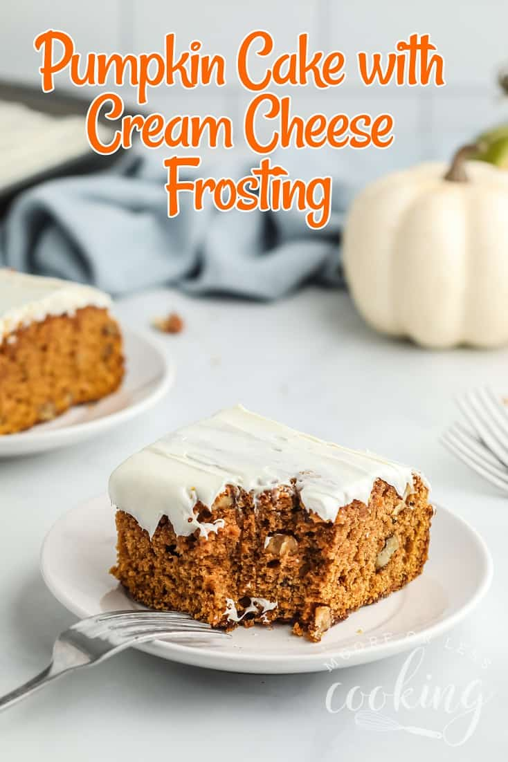 Celebrate the fall season with this heavenly pumpkin cake with cream cheese frosting. Full of pumpkin, spice, and everything nice, this cake is the perfect way to usher in autumn and the holidays. via @Mooreorlesscook