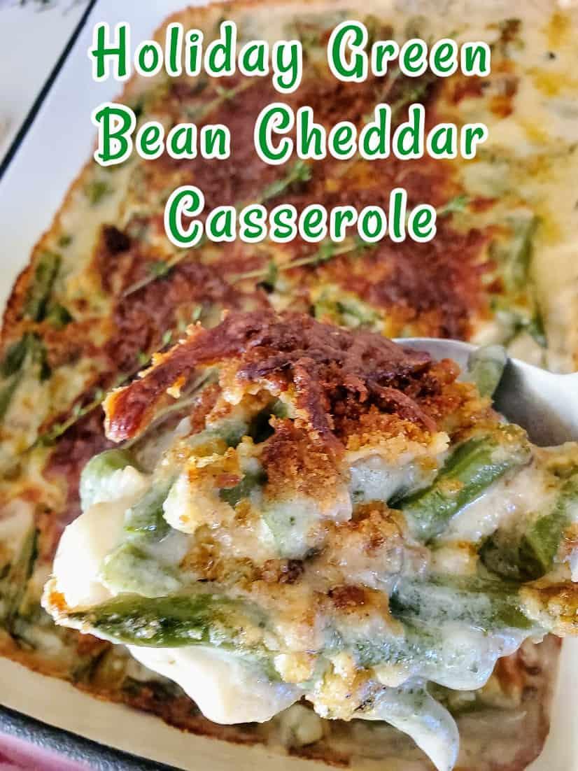 Holiday Green Bean Cheddar Casserole