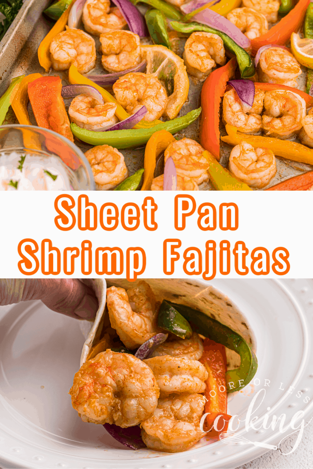Sheet pan shrimp fajitas are a zesty and easy meal to make on busy weeknights. Ready in under 30 minutes, this Mexican-inspired sheet pan seafood recipe is a flavorful and healthy way to enjoy the combo of shrimp, onions, and peppers. via @Mooreorlesscook