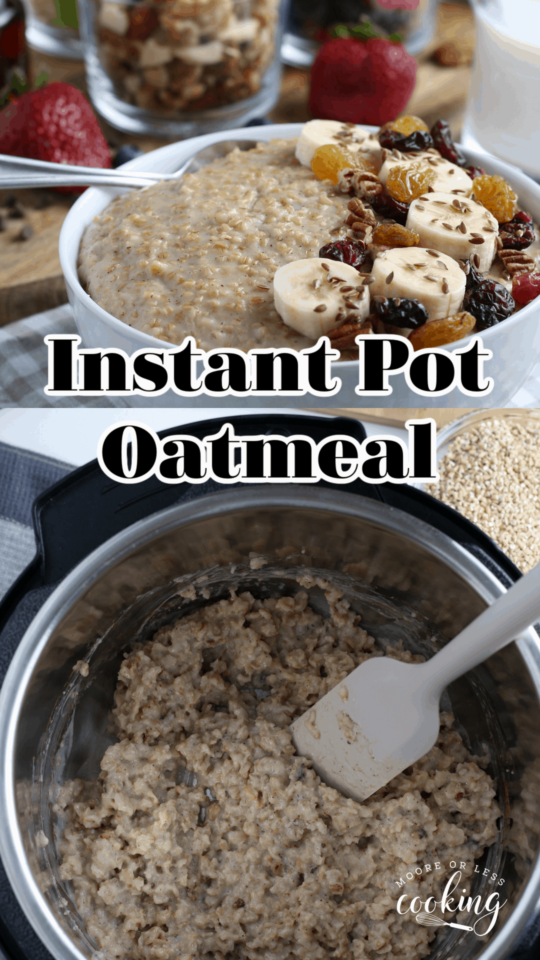 Instant Pot Oatmeal Creamy, healthy, and infinitely customizable with delicious toppings, this Instant Pot Oatmeal recipe is an easy way to make the perfect breakfast bowl, every time. via @Mooreorlesscook
